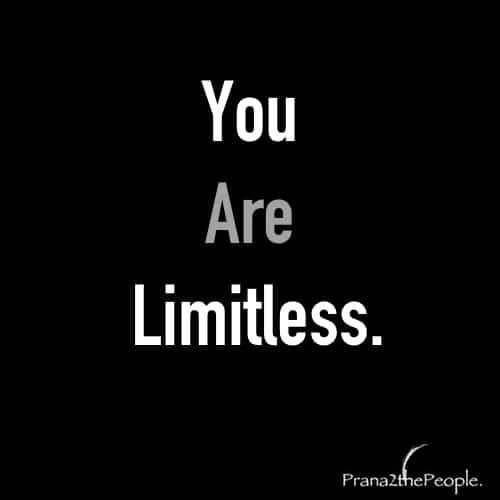 You are limitless quote